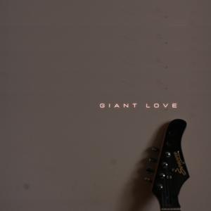 GIANT LOVE SONORA